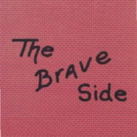 The Brave Side