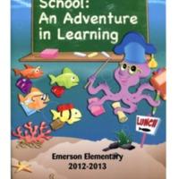 School: An Adventure in Learning Emerson Elementary 2012-2013