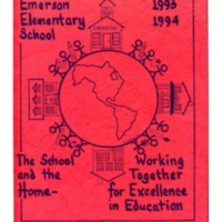 Emerson Elementary School 1993-1994 The School and the Home - Working Together for Excellence in Education