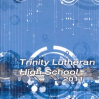 Trinity Lutheran High School Yearbook 2010-2011