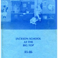 Jackson School at the Big Top 85-86