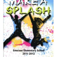 Make a Splash Emerson Elementary School 2011-2012
