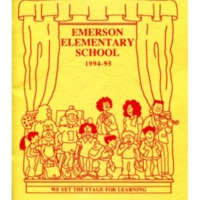 Emerson Elementary School 1994-1995 We Set the Stage for Learning