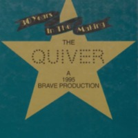 Thirty Years in the Making - The Quiver - A 1995 Brave Production