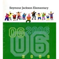 Seymour Jackson Elementary 2006