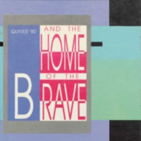 And the Home of the Brave - Quiver '90