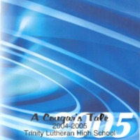 Trinity Lutheran High School Yearbook 2004-2005